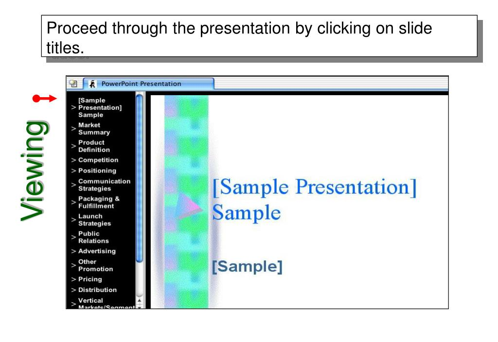 Proceed through the presentation by clicking on slide titles.