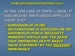 dying declaration exception cont
