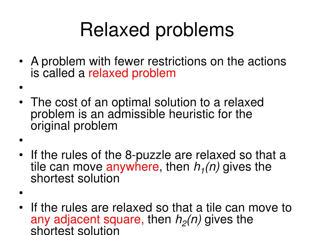 Relaxed problems