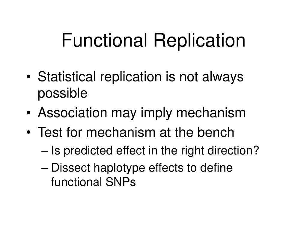 Functional Replication
