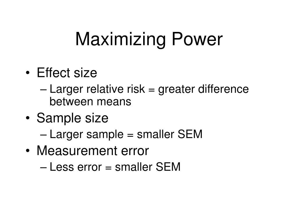 Maximizing Power