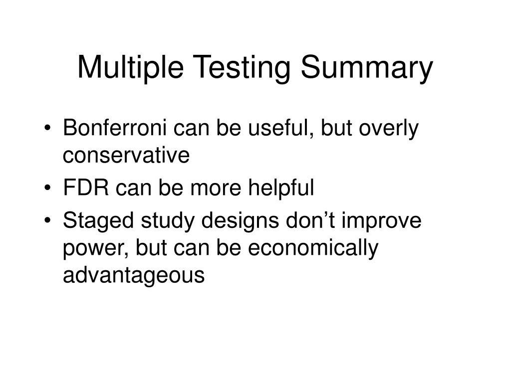 Multiple Testing Summary