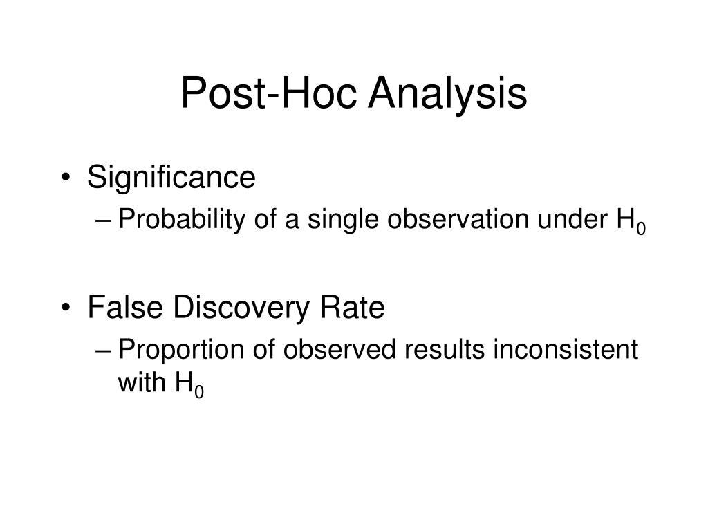 Post-Hoc Analysis