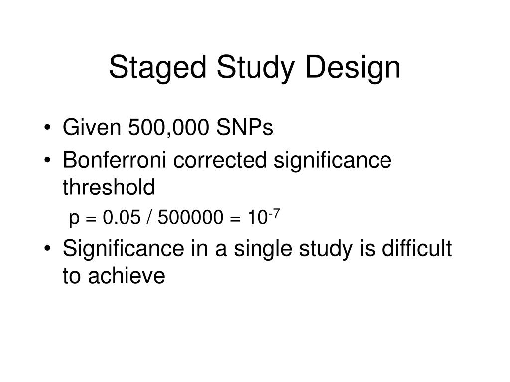 Staged Study Design