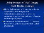 adaptiveness of self image self restructuring