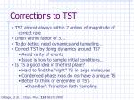 corrections to tst