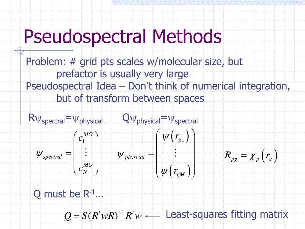 Pseudospectral Methods