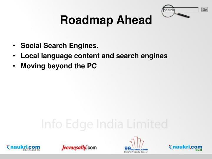 Roadmap Ahead