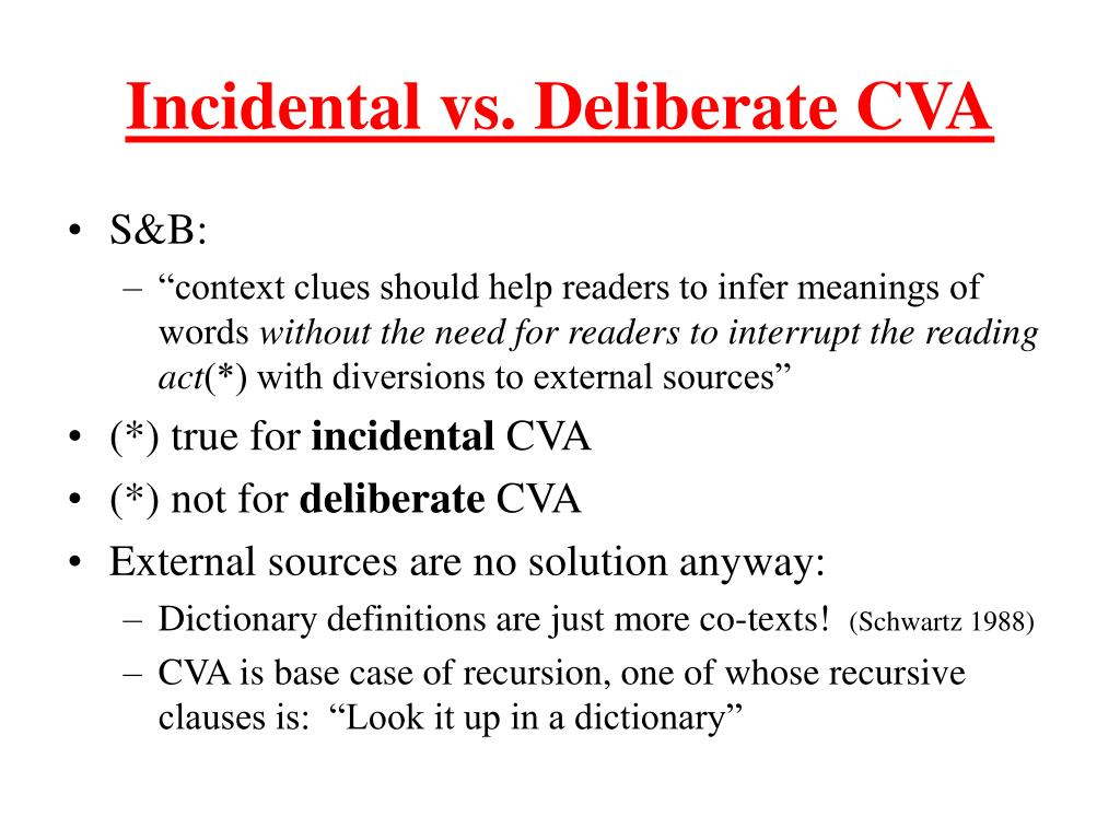 Incidental vs. Deliberate CVA