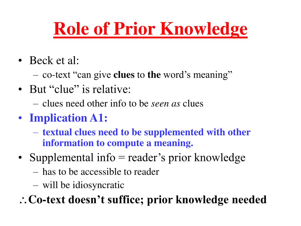 Role of Prior Knowledge