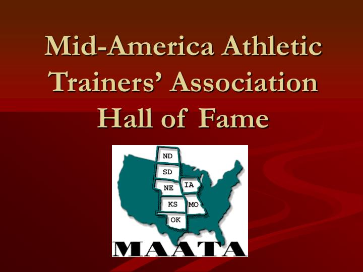 Mid america athletic trainers association hall of fame