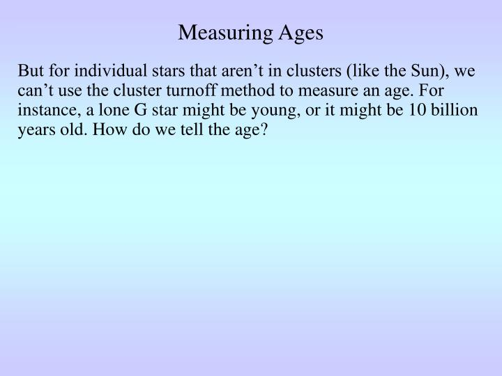 Measuring Ages