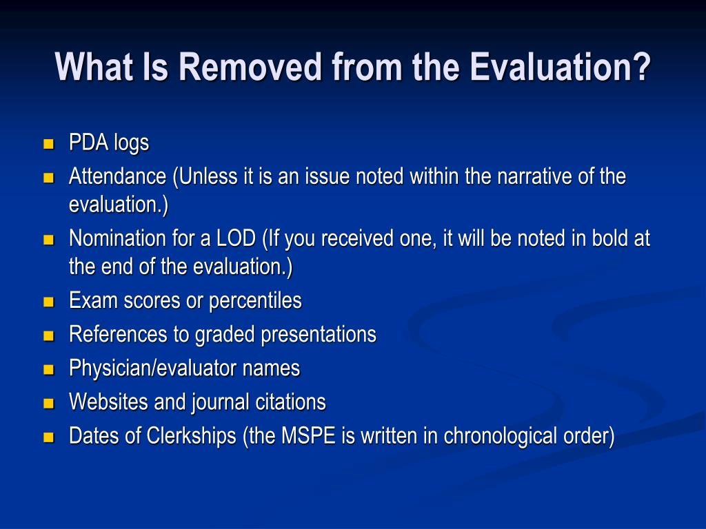 What Is Removed from the Evaluation?