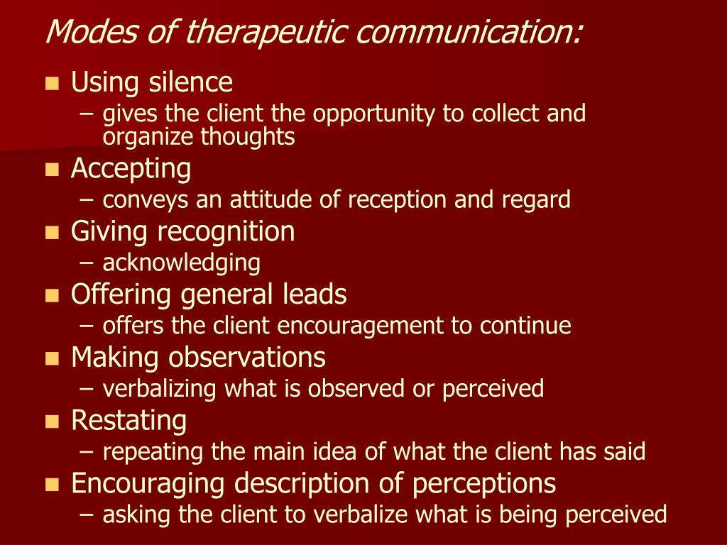 Modes of therapeutic communication: