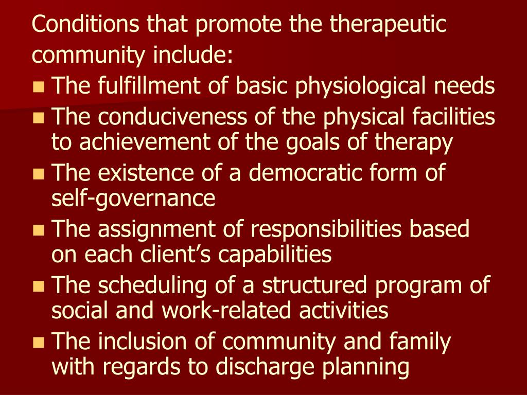 Conditions that promote the therapeutic