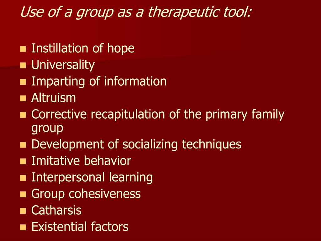 Use of a group as a therapeutic tool: