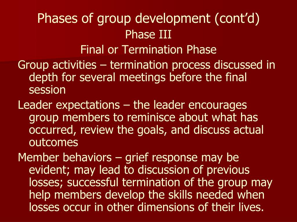 Phases of group development (cont'd)