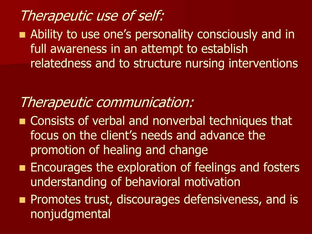 Therapeutic use of self: