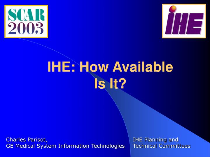 IHE: How Available