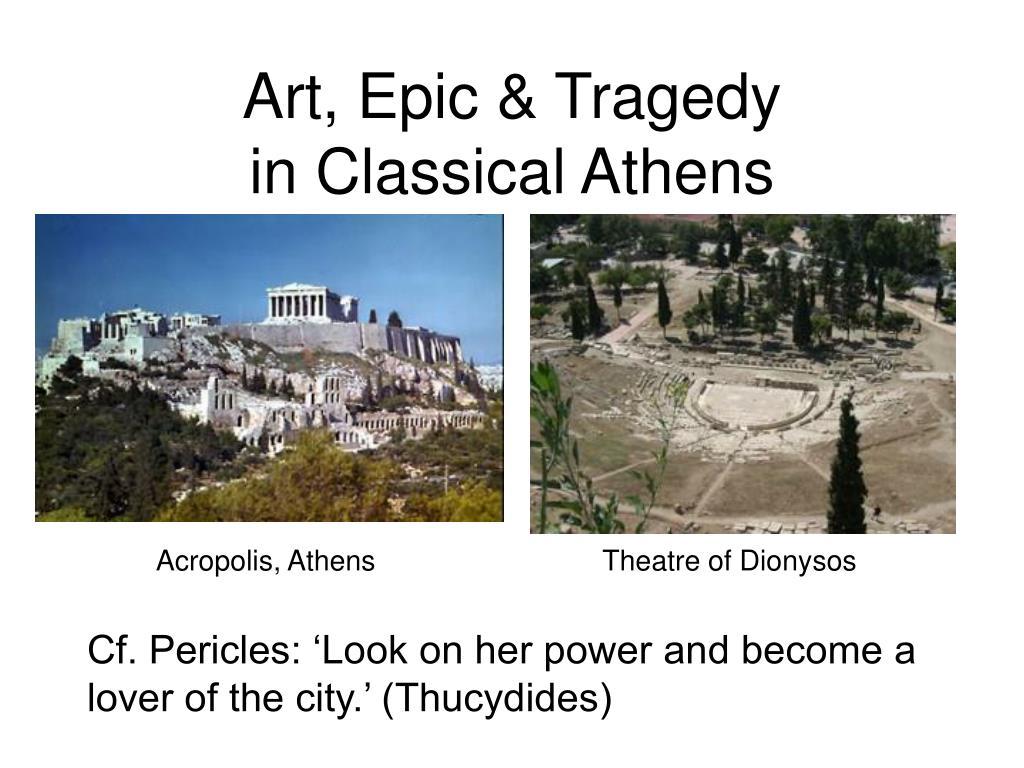 Art, Epic & Tragedy