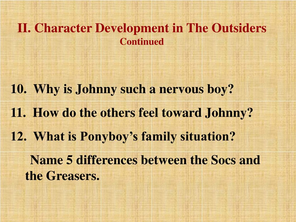 II. Character Development in The Outsiders