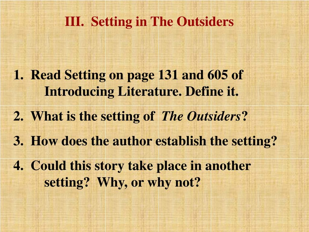 III.  Setting in The Outsiders