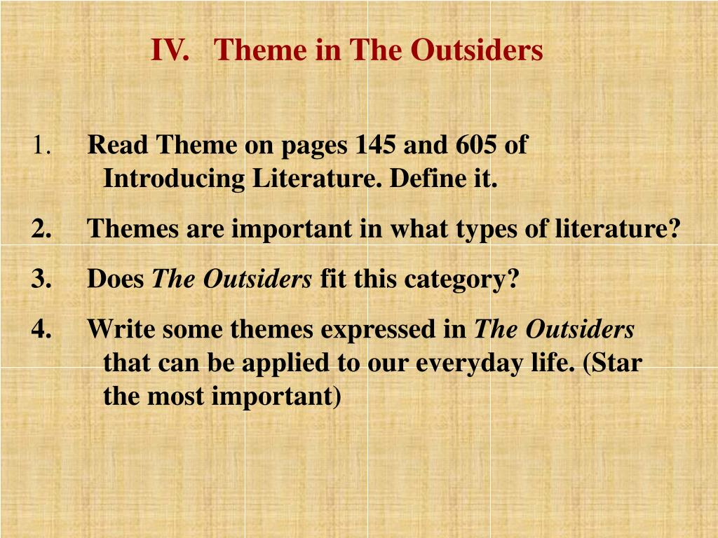 IV.   Theme in The Outsiders
