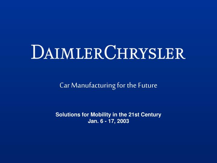 Car manufacturing for the future