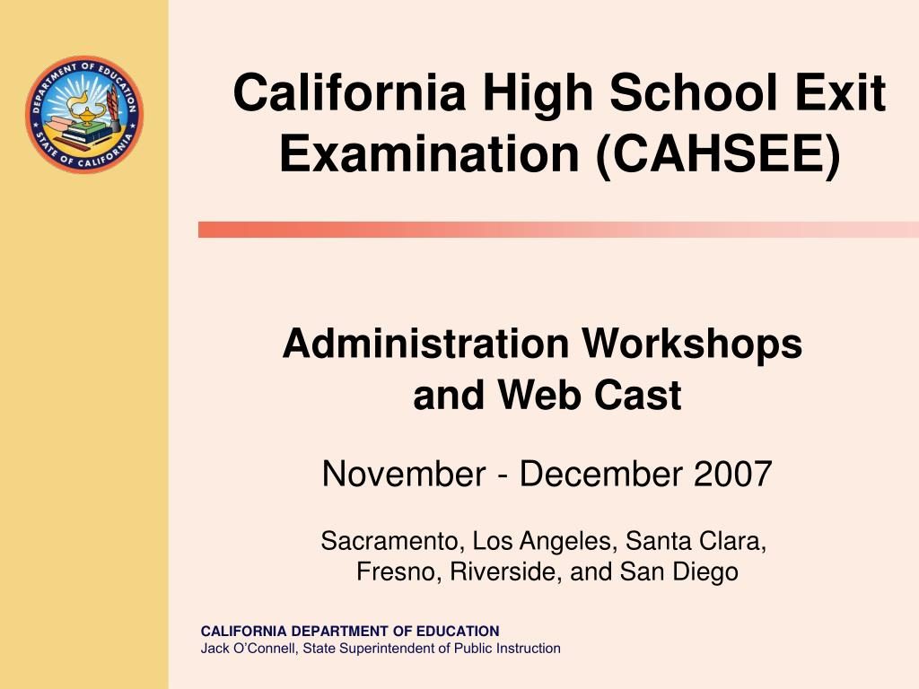 California High School Exit Examination (CAHSEE)