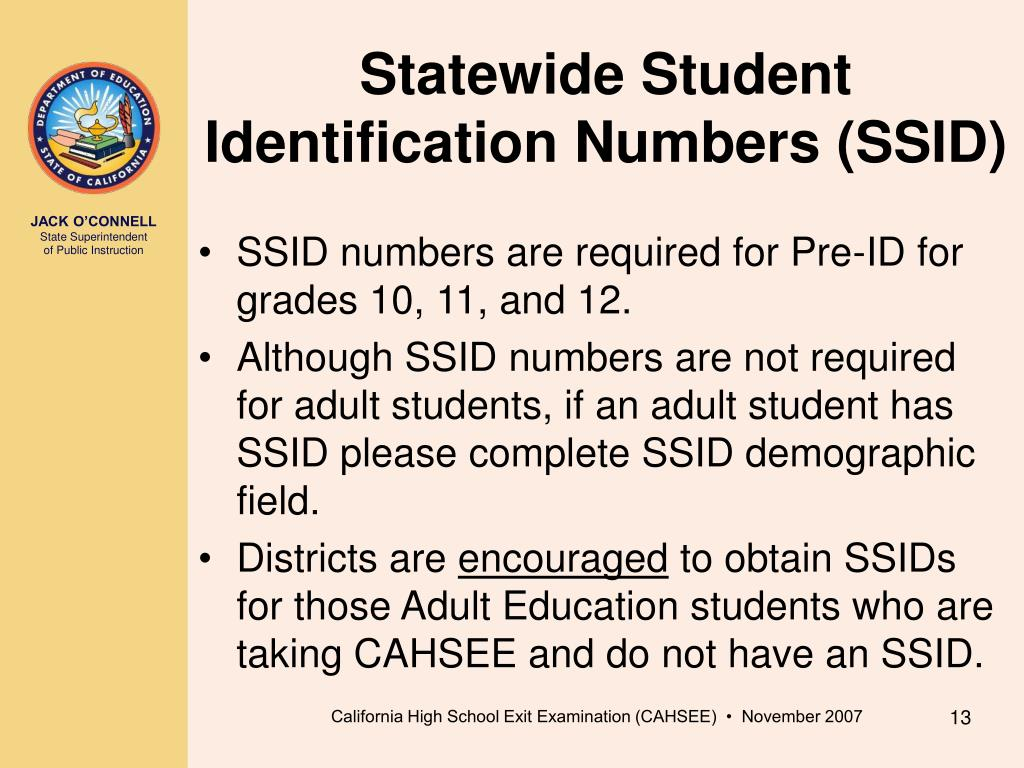 Statewide Student Identification Numbers (SSID)