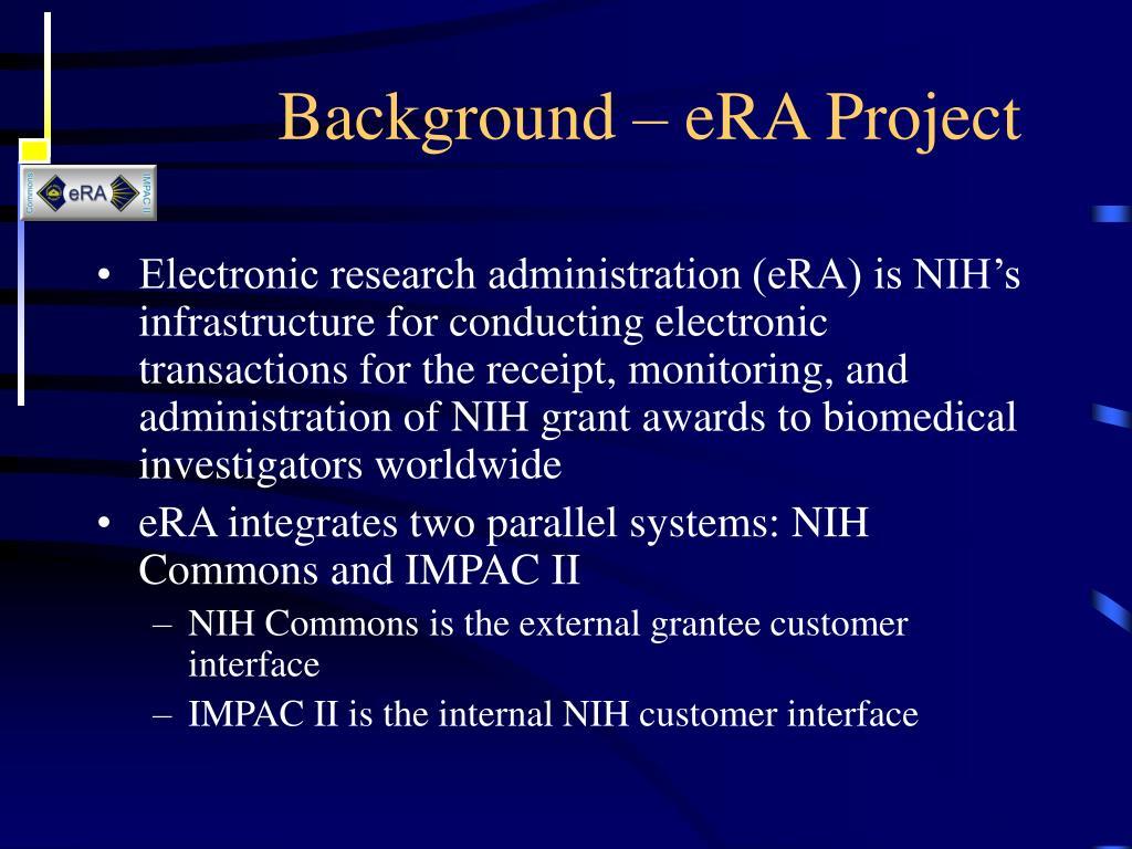 Background – eRA Project