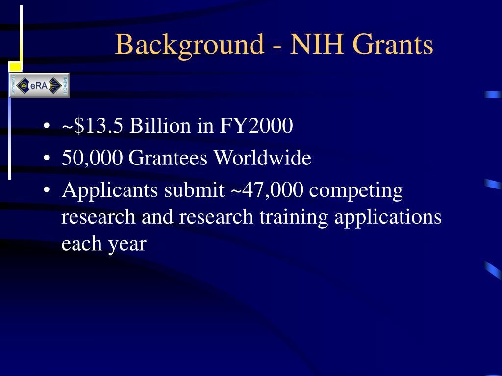 Background - NIH Grants