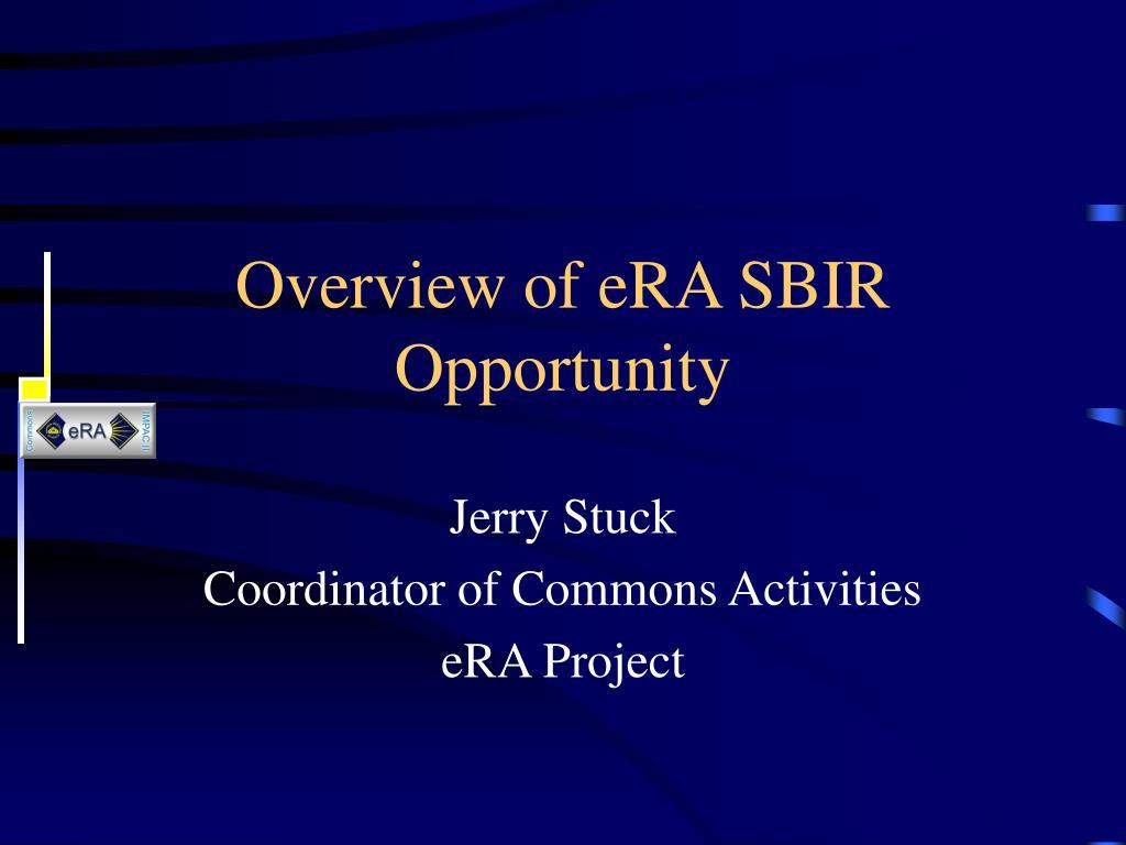 Overview of eRA SBIR Opportunity