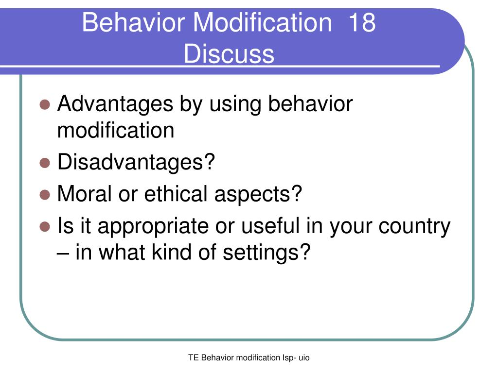 behavior modification case What are the positive strategies for supporting behavior improvement as highlighted in the previous section, there are many possible contributors to the development of challenging.