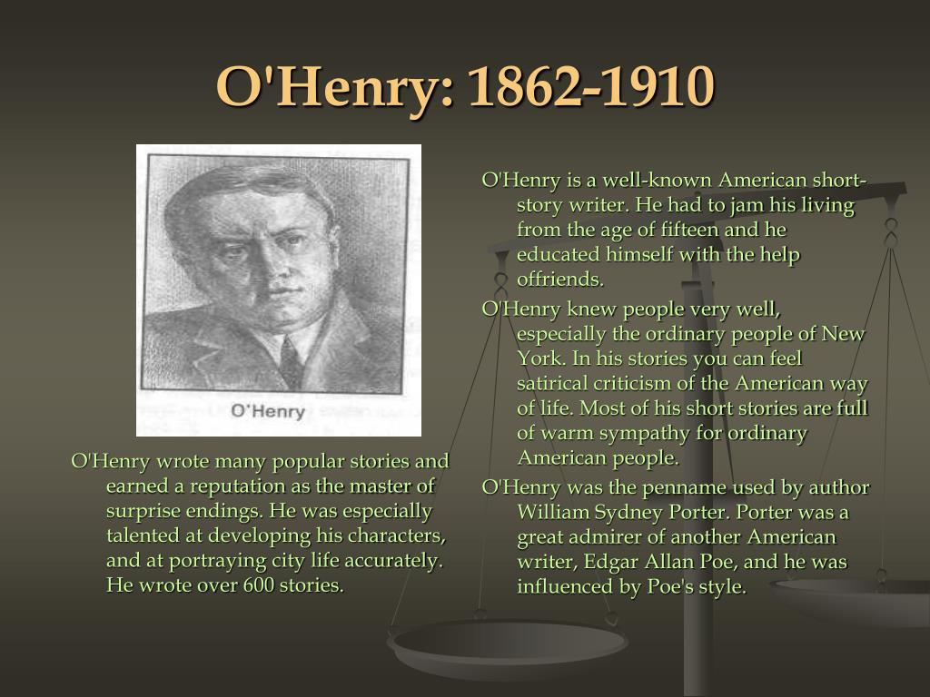 O'Henry: 1862-1910