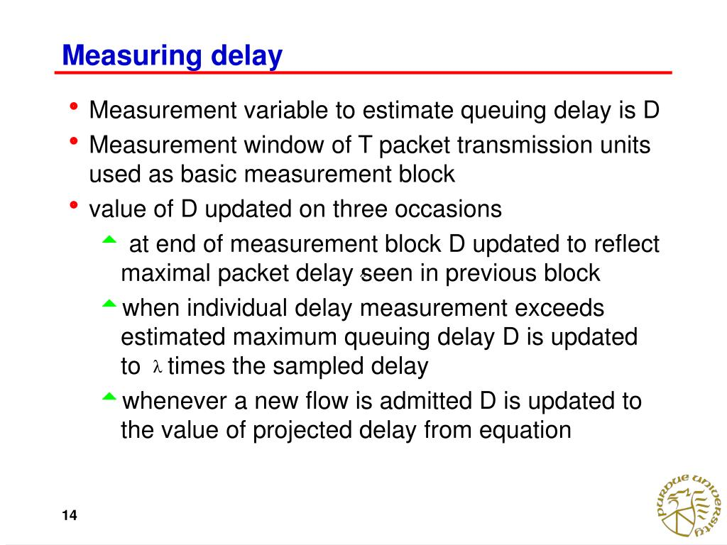 Measuring delay