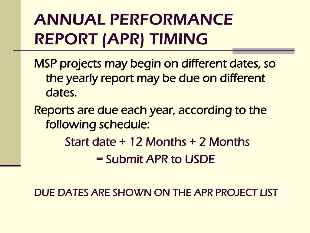 ANNUAL PERFORMANCE REPORT (APR) TIMING