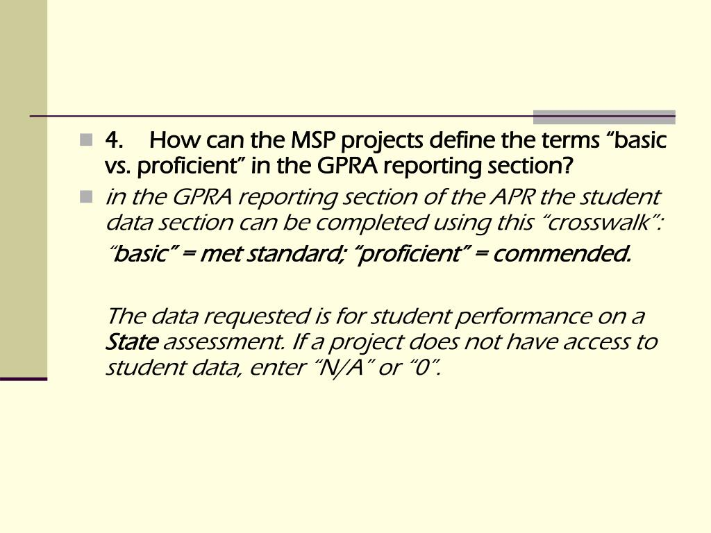 """4.How can the MSP projects define the terms """"basic vs. proficient"""" in the GPRA reporting section?"""