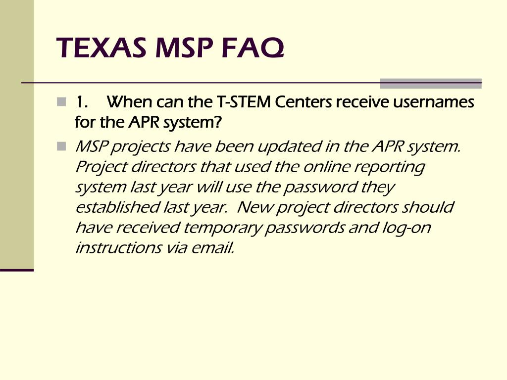 TEXAS MSP FAQ