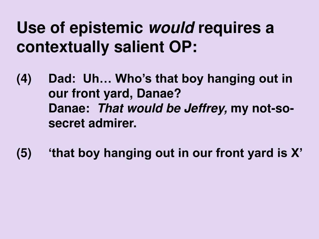 Use of epistemic