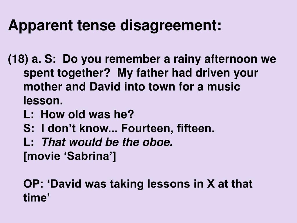 Apparent tense disagreement: