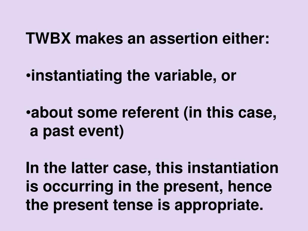 TWBX makes an assertion either: