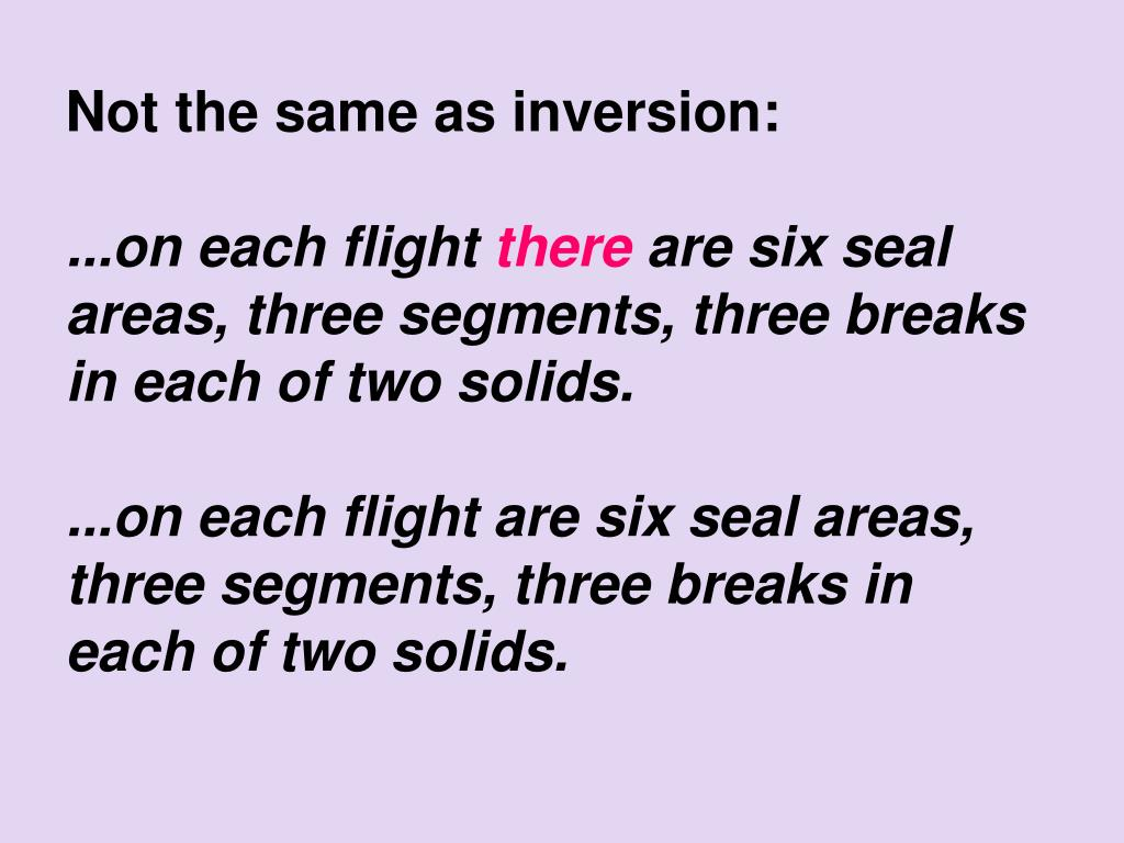 Not the same as inversion: