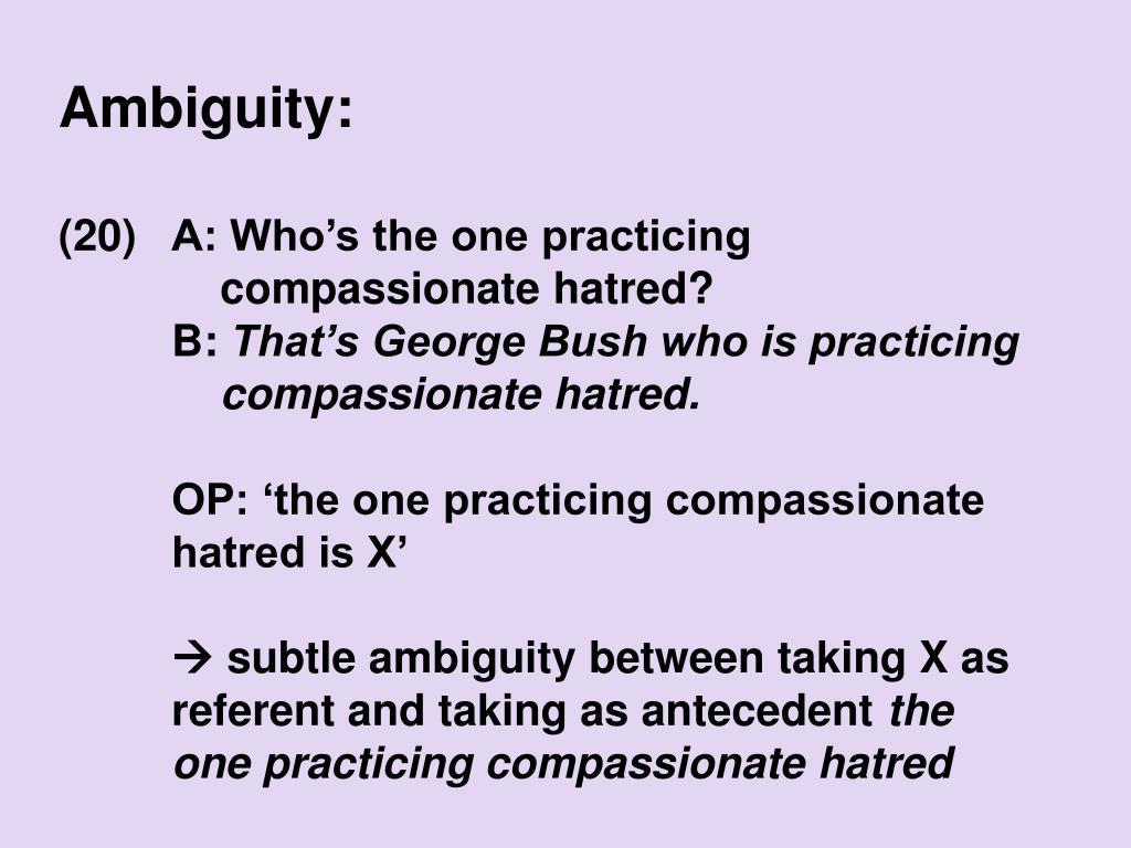 Ambiguity: