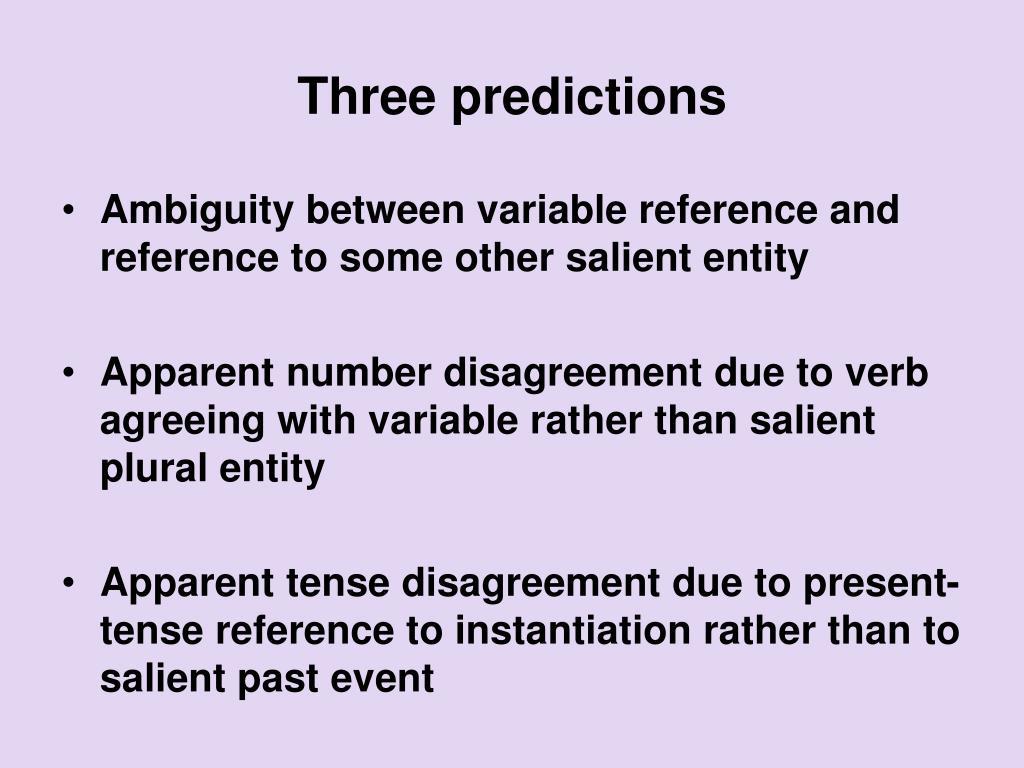 Three predictions