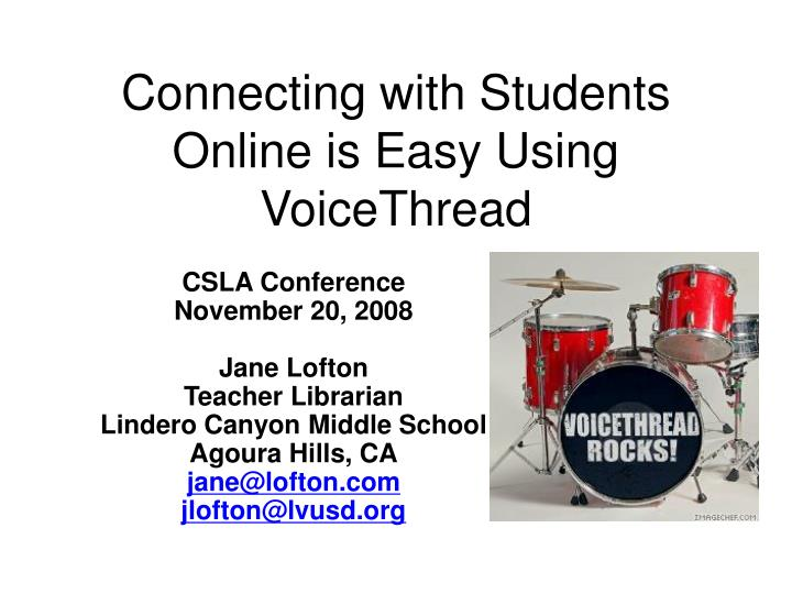 Connecting with students online is easy using voicethread