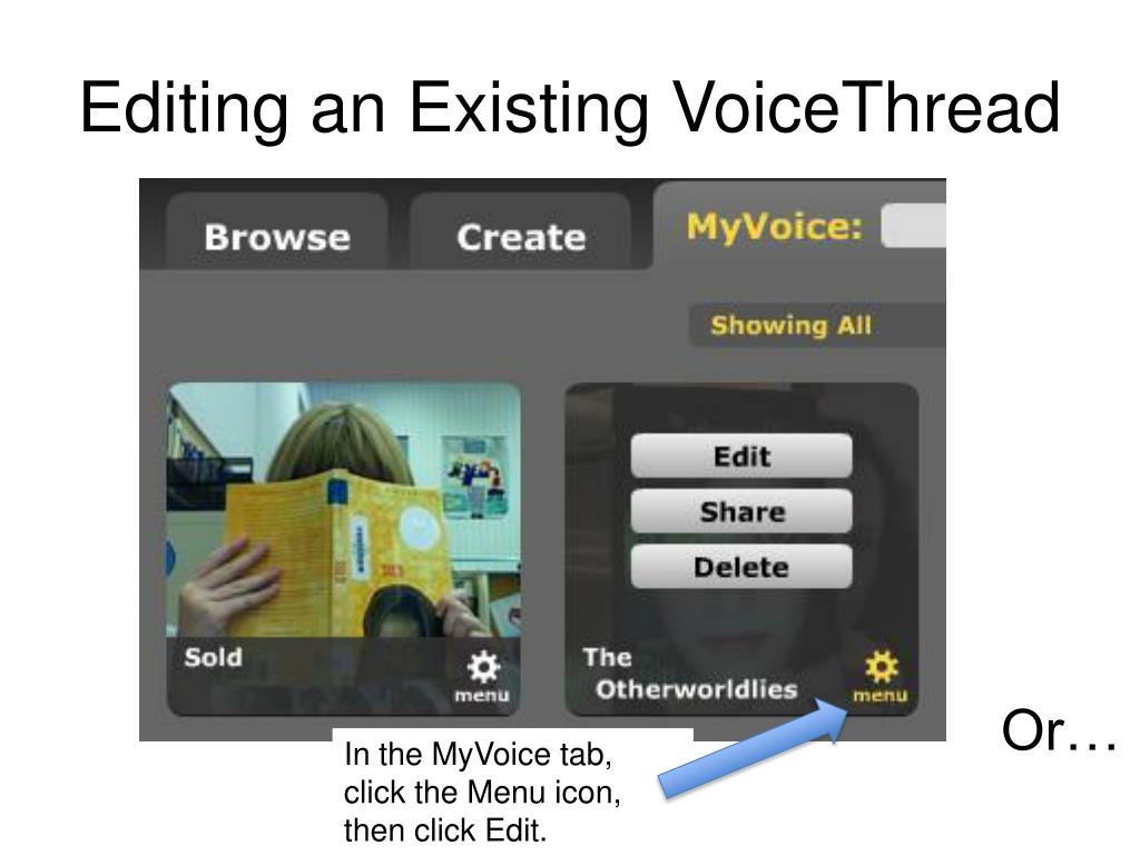Editing an Existing VoiceThread