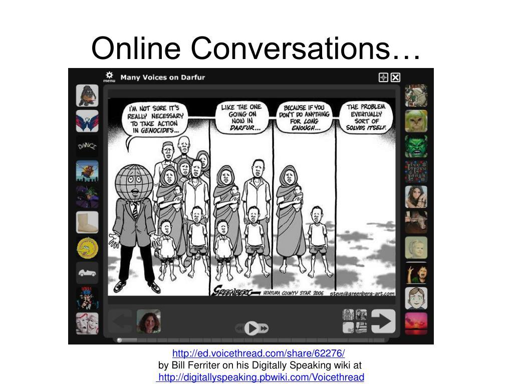 Online Conversations…