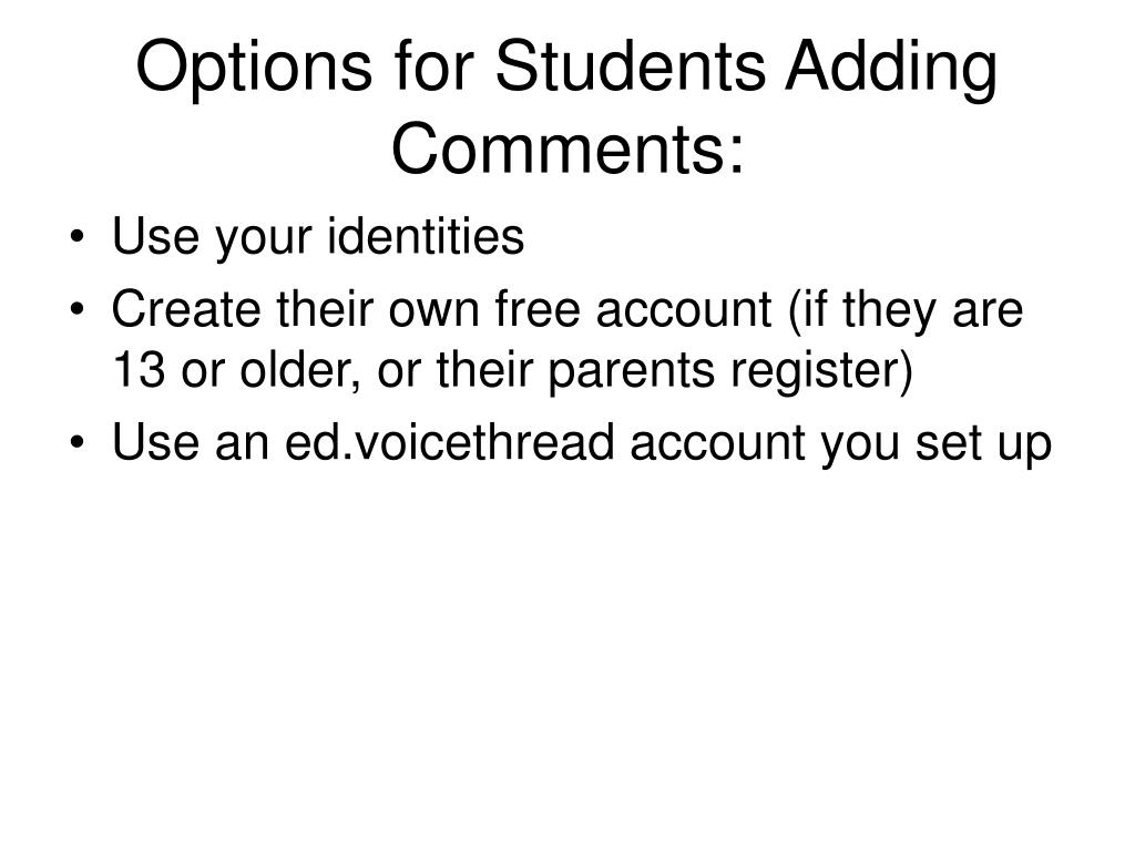 Options for Students Adding Comments: