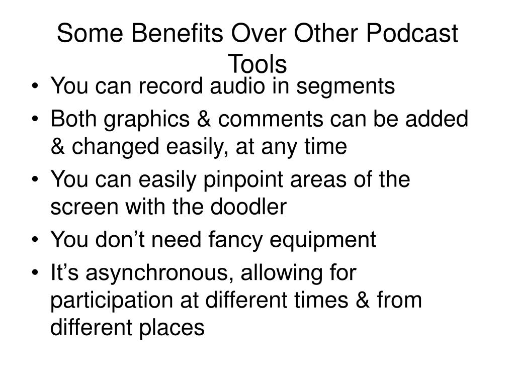 Some Benefits Over Other Podcast Tools